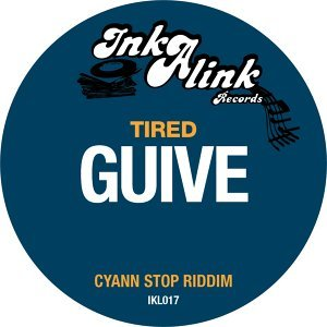 Tired - Cyann Stop Riddim
