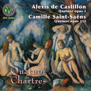 Castillon & Saint-Saens: Quatuors