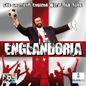 Englandoria - The Unofficial World Cup Anthem (In support of the SSAFA)