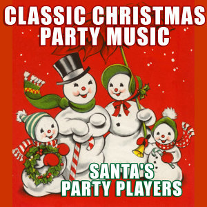 Classic Christmas Party Music