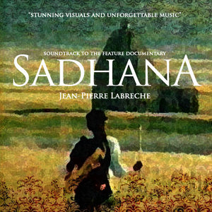Sadhana - The Soundtrack From The Film