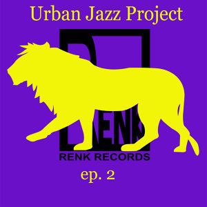 Urban Jazz Project - EP 2