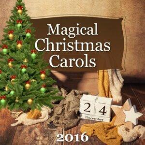 Magical Christmas Carols 2016 – Fabulous Songs for Christmas Time, Christmas Songs