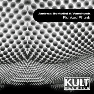 KULT Records Presents: Plunked Phunk