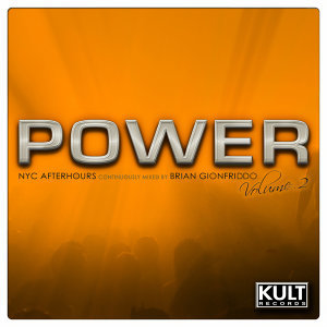 Kult Records Presents: Power Volume 2 [NYC Tribal Afterhours-Mixed and Non Mixed Compilation]