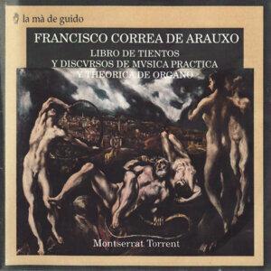 Correa de Arauxo: Libro de Tientos y Discursos de Música Práctica y Teórica de Órgano