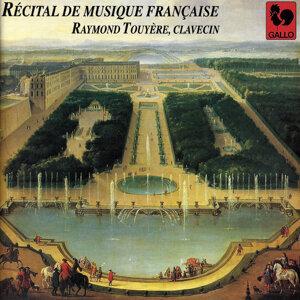 Récital de musique française pour clavecin (French Harpsichord Music Recital)