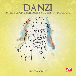 Danzi: Quintet for Wind Instruments No. 2 in B-Flat Major, Op. 56 (Digitally Remastered)