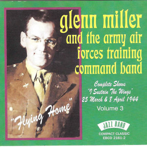 "Flying Home - Complete Shows ""I Sustain the Wings"" 25th March & 8th April 1944 - Volume 3 (Live)"