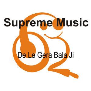 De Le Gera Bala Ji