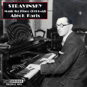 Stravinsky: Music for Piano (1911-1942)