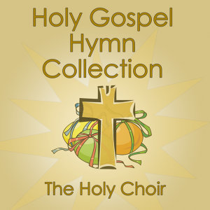 Holy Gospel Hymn Collection
