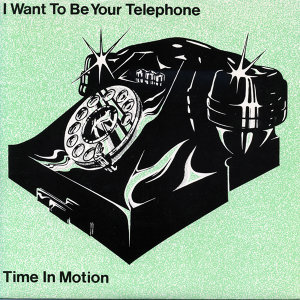 I Want To Be Your Telephone