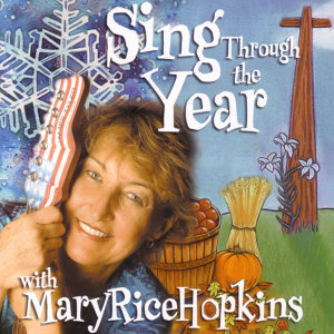 Sing Through The Year
