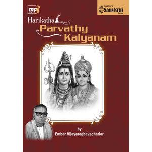 Harikatha – Parvathy Kalyanam