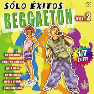 Sólo Éxitos Reggaeton, Vol. 2