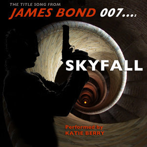 "Skyfall (The Title Song from ""James Bond 007"") - Single"