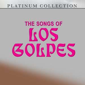 The Songs of los Golpes