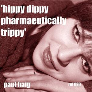 Hippy Dippy Pharmaceutically Trippy