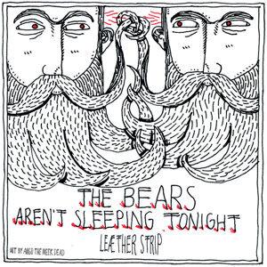 The Bears Aren't Sleeping Tonight / Invade My Body - EP