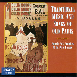 Traditional Music & Songs Of Old Paris