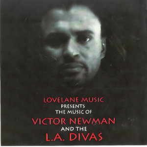 Lovelane Music Presents The Music Of Victor Newman & The L.A. Divas