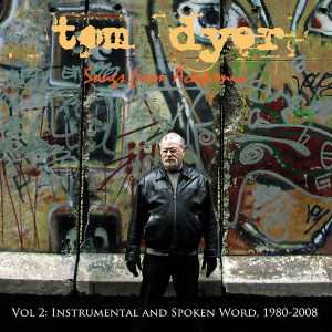 Songs from Academia Vol. 2: Instrumental and Spoken Word, 1980 - 2008