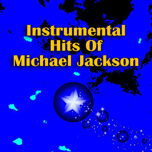 Instrumental Hits Of Michael Jackson