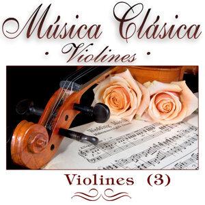 """Musica Clasica - Violines """"Violines"""" Vol.3"""