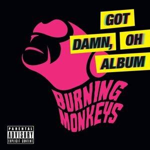 Got Damn, Oh Album