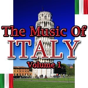 The Music Of Italy Volume 1