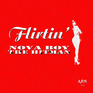 Flirtin' - Single