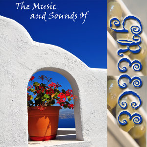 The Music And Sounds Of Greece