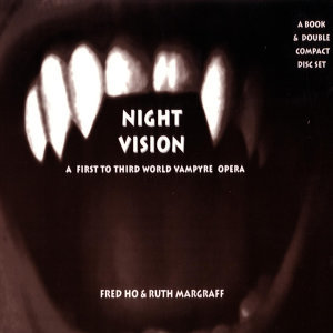 Night Vision - A New Third to First World Vampyre Opera