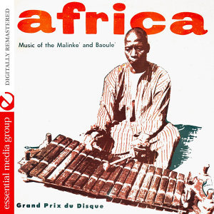 Africa: Music Of The Malinke And The Baoule (Digitally Remastered)