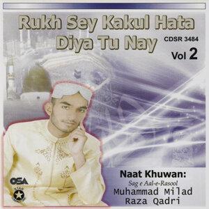 Rukh Sey Kakul Hata Diya Tu Nay - Vol. 2