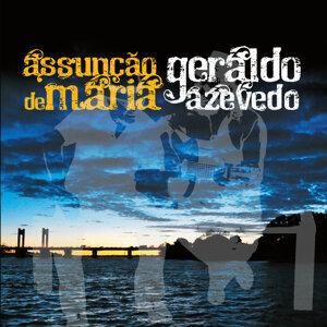 Assunção de Maria e Geraldo Azevedo
