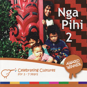 Nga Pihi 2 - Maori Songs for Children