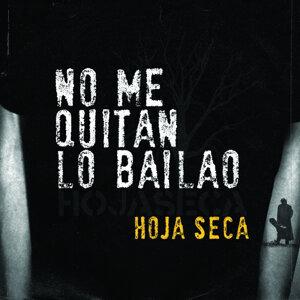 No Me Quiten Lo Bailao