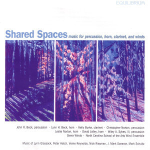 Shared Spaces - Music For Percussion, Horn Clarinet, and Winds