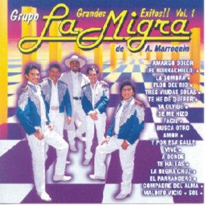 Grupo La Migra De A. Marroquín Vol. 1 - Grandes Éxitos