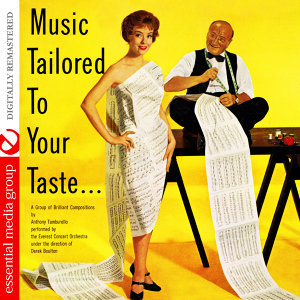 Music Tailored To Your Taste (Digitally Remastered)