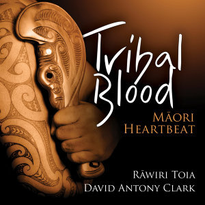 Tribal Blood - Maori Heartbeat