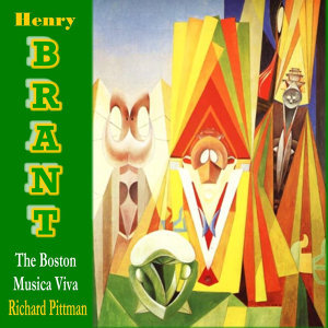 The Boston Musica Viva Performs Works by Henry Brant