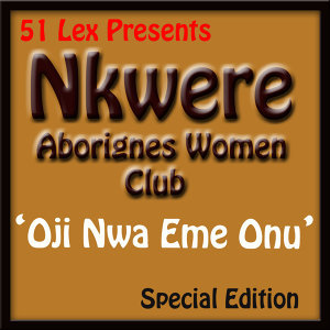 51 Lex Presents Oji Nwa Eme Onu