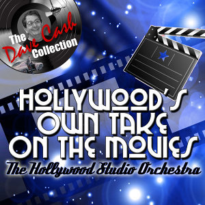 Hollywood's Own Take On The Movies  - [The Dave Cash Collection]