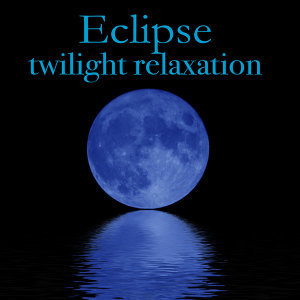 Eclipse - Twilight Relaxation