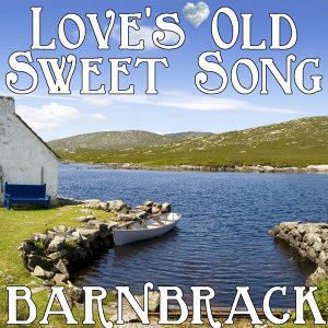 Love's Old Sweet Song