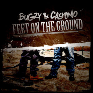 Feet on the Ground (feat. Bugzy)