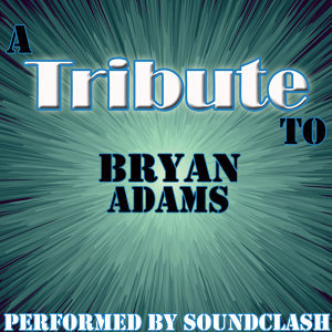 A Tribute to Bryan Adams